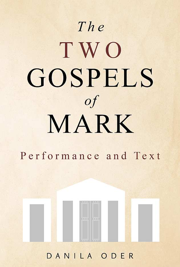 The Two Gospels of Mark by Danila Oder book cover